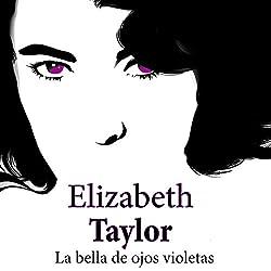 Elizabeth Taylor [Spanish Edition]