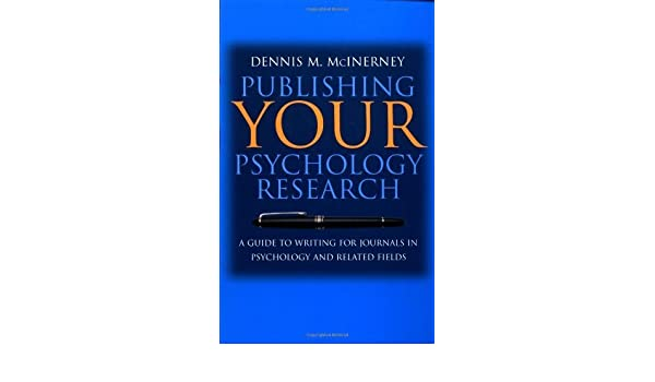 Publishing Your Psychology Research: A Guide to Writing for Journals in Psychology and Related Fields