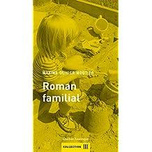 Roman familial (French Edition)