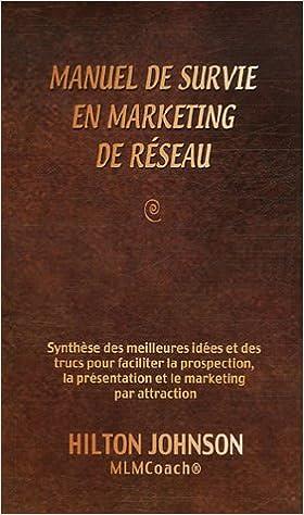 Livre Manuel de survie en marketing  de réseau pdf epub