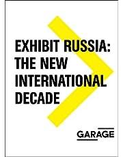 Exhibit Russia: The New International Decade 1986-1996