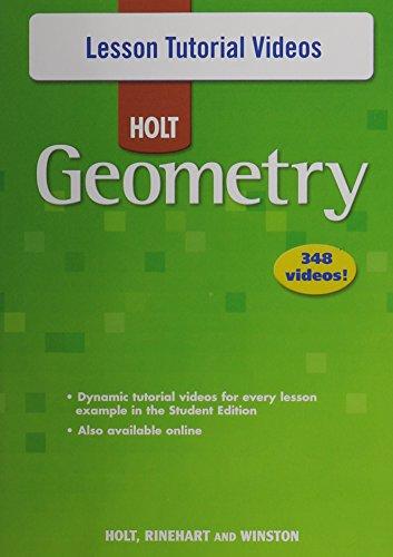 Holt Geometry © 2007: Lesson Tutorial Videos (Geometry Lesson)