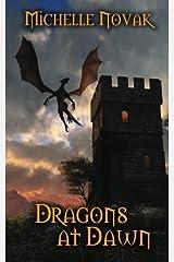 Dragons at Dawn Paperback