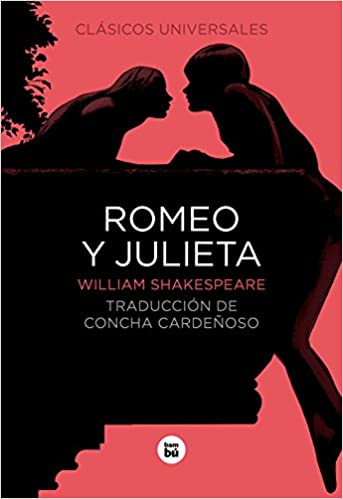 Amazon.com: Romeo y Julieta (Letras mayúsculas. Clásicos universales) (Spanish Edition) (9788483431801): William Shakespeare, Concha Cardeñoso: Books