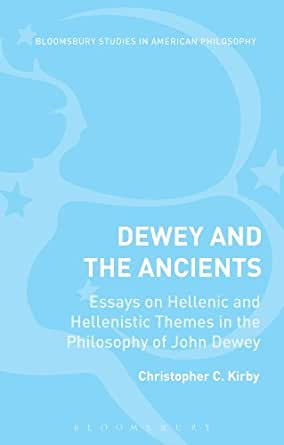 john dewey essays philosophy John j mcdermott's anthology, the philosophy of john dewey, provides the best general selection available of the writings of america's most distinguished philosopher.