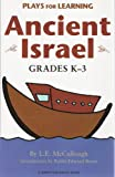 Plays for Learning: Ancient Israel, L. E. McCullough, 157525252X