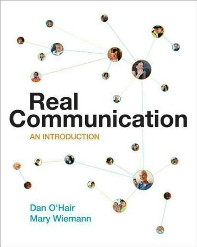 Dan O'Hair's M.Wiemann's Real Communication(Real Communication: An Introduction [Paperback])2008