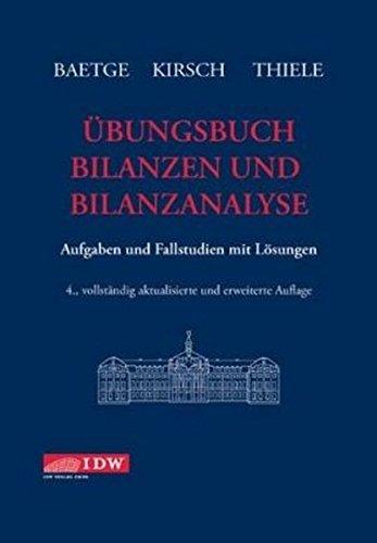 bungsbuch-bilanzen-und-bilanzanalyse-aufgaben-und-fallstudien-mit-lsungen