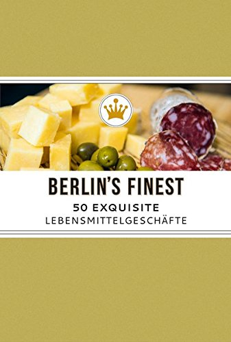 berlin-s-finest-exquisite-lebensmittelgeschfte-in-berlin