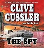 The Spy (An Isaac Bell Adventure)