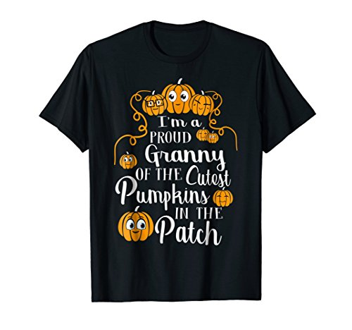 I'm a Proud Granny of The Cutest Pumpkins In The Patch Tees ()