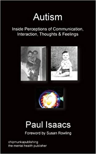 Autism: Inside Perceptions of Communication, Interaction, Thoughts & Feelings - Popular Autism Related Book