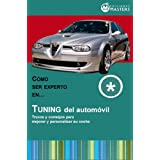Tuning del automóvil (Spanish Edition)