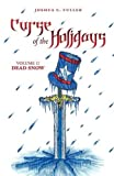 Curse of the Holidays, Joshua C. Fuller, 1440137706