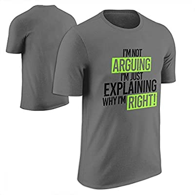 Humor Im Not Arguing Just Explaining Why Right - Mens Cotton T-Shirt