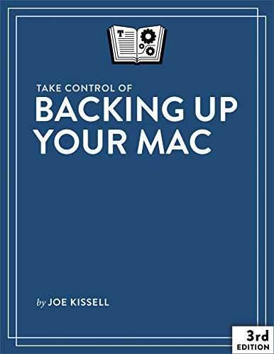 B.o.o.k Take Control of Backing Up Your Mac<br />[P.D.F]