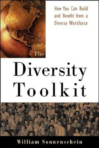 The Diversity Toolkit : How You Can Build and Benefit...