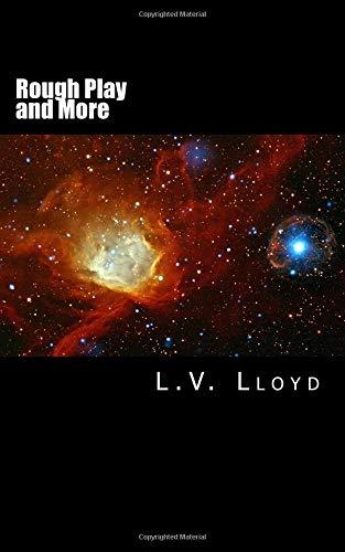 Rough Play and More [Lloyd, L V] (Tapa Blanda)