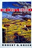 The Devil's Hatband, Robert Greer, 0892966343