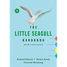 The Little Seagull Handbook with Exercises (Third Edition)