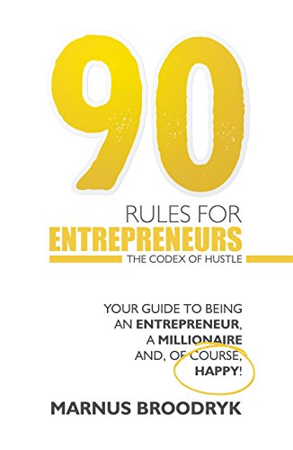 Amazon 90 rules for entrepreneurs the codex of hustle ebook 90 rules for entrepreneurs the codex of hustle by broodryk marnus fandeluxe Gallery