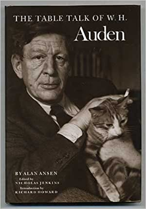 Image result for Alan Ansen, The Table Talk of W.H. Auden