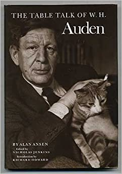 The Table Talk of W.H. Auden, Ansen, Alan; Jenkins, Nicholas; Howard, Richard