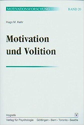 Motivation Und Volition Bd 20 Hugo M Kehr 9783801718213