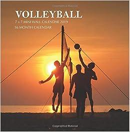 Volleyball Calendar 2019 Volleyball 7 x 7 Mini Wall Calendar 2019: 16 Month Calendar: Mason