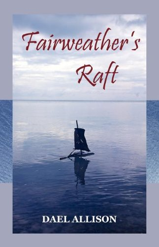 Fairweather's Raft by Walleah Press