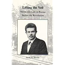 Lifting the veil: Mennonite life in Russia before the Revolution