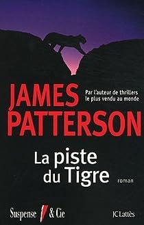 La piste du tigre par Patterson