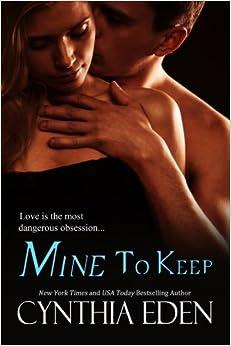 Mine To Keep: Volume 2 (Mine - Romantic Suspense)