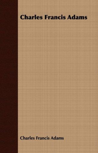 Charles Francis Adams ebook