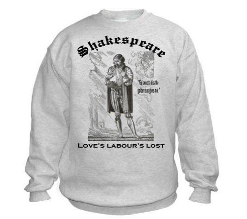 LOVES LABOURS LOST Sweatshirt