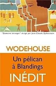 Un pélican à Blandings par Pelham Grenville Wodehouse