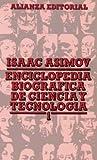 Enciclopedia biográfica de ciencia y tecnología, 1 (El Libro De Bolsillo (Lb))