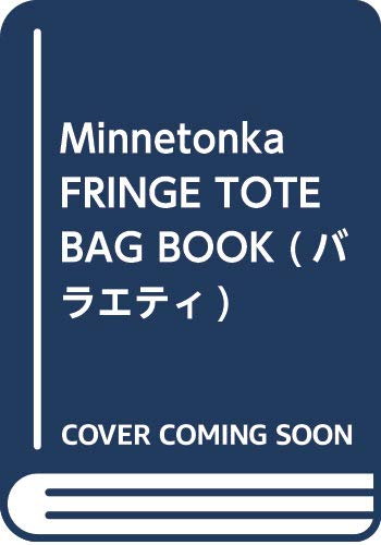 Minnetonka FRINGE TOTE BAG BOOK 画像 A