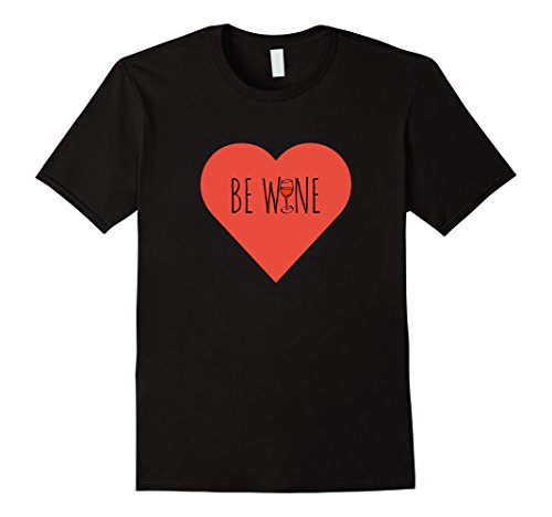 "Men's Funny Valentine's Day ""Be Wine"" T-Shirt Large Black"