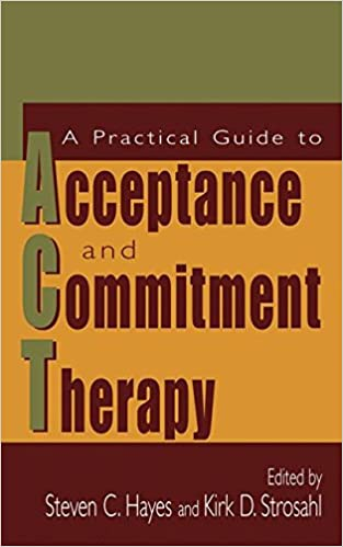 Amazon A Practical Guide To Acceptance And Commitment Therapy