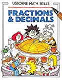 Fractions and Decimals, Karen Bryant-Mole, 0746016832