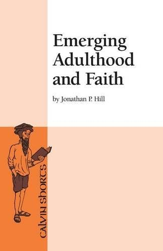 Emerging Adulthood and Faith (Calvin Shorts)