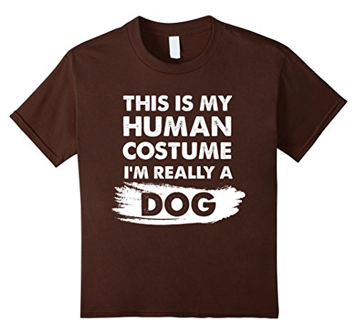 Kids This Is My Human Costume I'm Really a Dog, Halloween Shirt 8 Brown