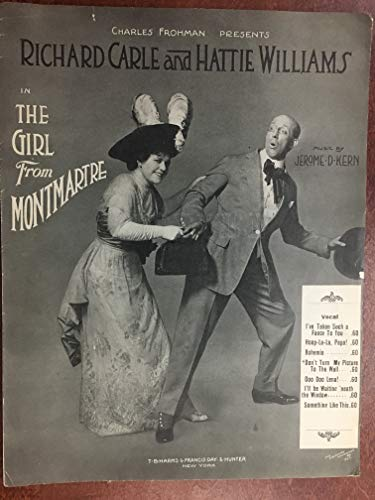 DON'T TURN MY PICTURE TO THE WALL (Jerome Kern composer, SHEET MUSIC large format) 1912 beautiful cover from THE GIRL FROM MONTMARTRE with Richard Carole and Hattie Williams (pictured) Sheet music is over 100 years old!