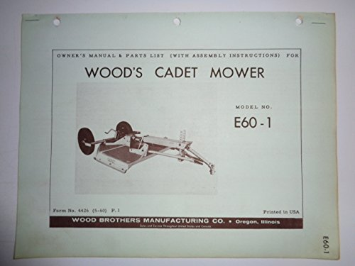 Woods E60-1 Cadet Rotary Cutter Mower Operators/Parts Owners Manual 5/60