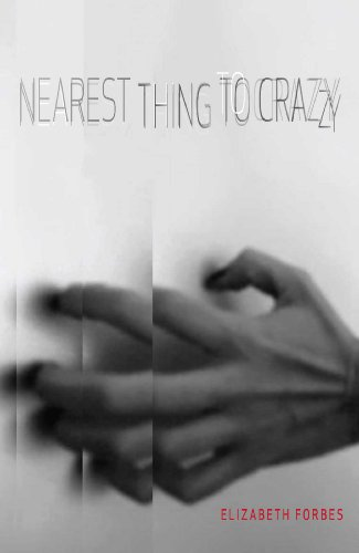 Nearest Thing to Crazy (English Edition)