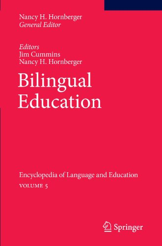 Bilingual Education: Encyclopedia of Language and Education Volume 5 by Hornberger Nancy H Cummins Jim