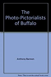 The Photo-Pictorialists of Buffalo