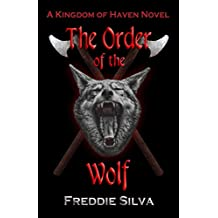 The Order of the Wolf (The Kingdom of Haven Book 1)