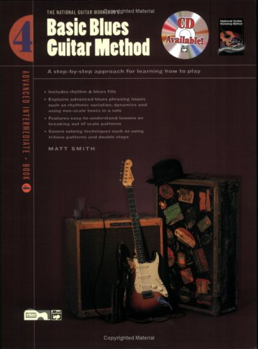 Basic Blues Guitar Method, Bk 4: A Step-by-Step Approach for Learning How to Play
